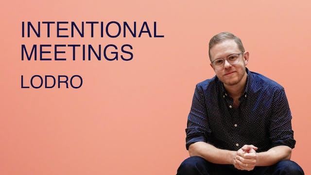 Intentional Meetings