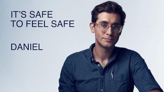 It's Safe to Feel Safe