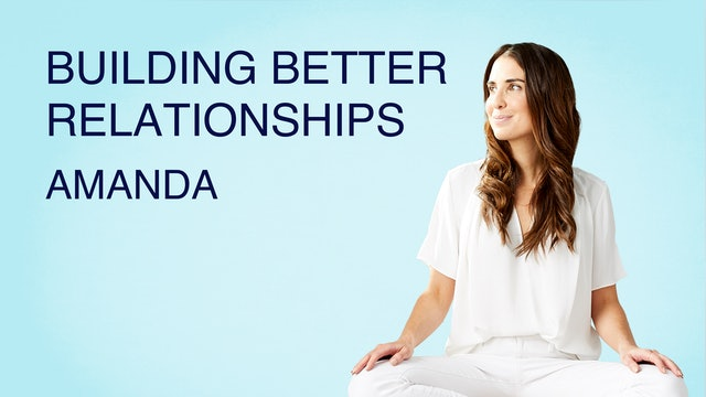 Building Better Relationships