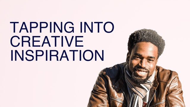 Tapping Into Creative Inspiration
