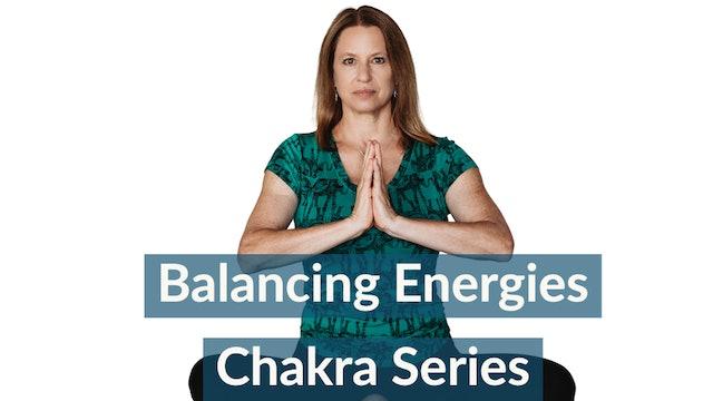 Chakra Series 2021: Balancing Your Energy