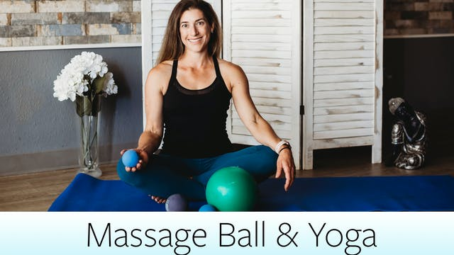 Massage Ball and Yoga