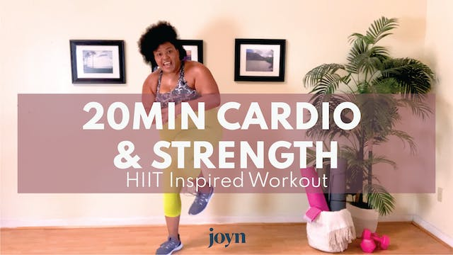 20 Min Cardio & Strength Workout