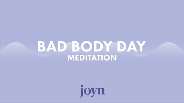 Bad Body Day Meditation with Anna Cha...