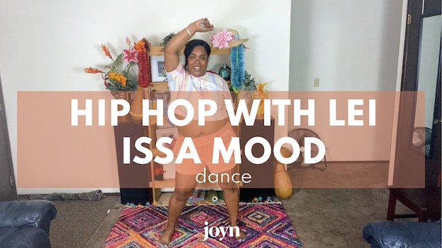 Hip Hop with Lei - Issa Mood