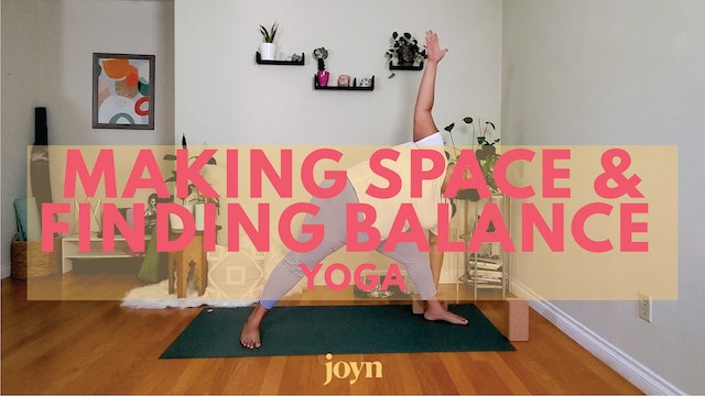 Making Space & Finding Balance