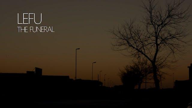 Lefu - The Funeral