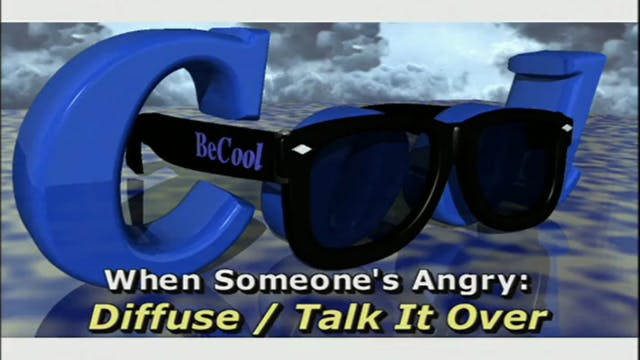 BeCool HS - Mod 2 Anger - Ep 2: Diffuse/Talk It Over