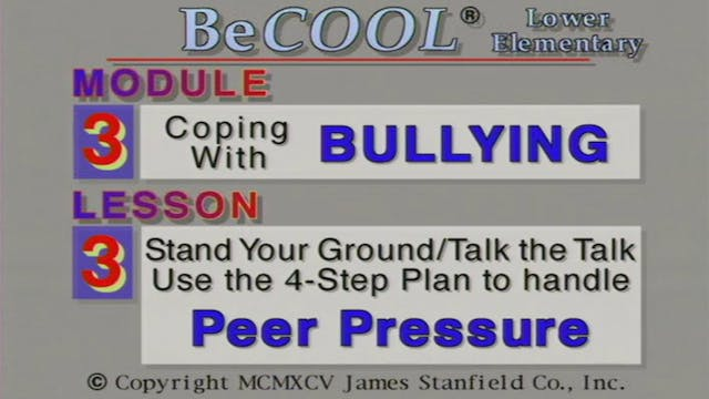 BeCool LE - Mod 3 Bullying - Ep 3: Peer Pressure