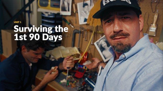 FJSS1: Surviving 1st 90 Days