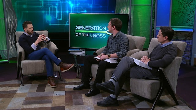 Generation Of The Cross - Jan.23rd, 2021