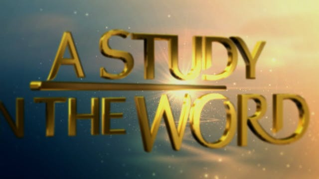 A Study In The Word - Sep. 24th, 2021