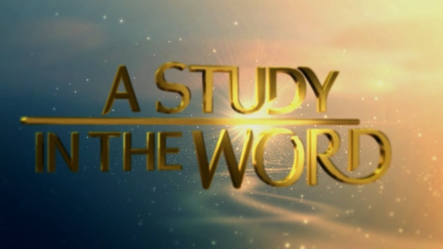 A Study In The Word - Sep. 10th, 2021