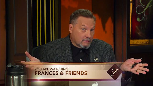 Frances & Friends - Aug, 9th, 2019