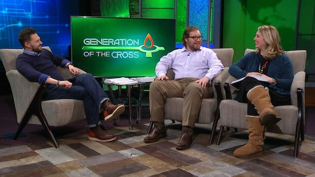 Generation Of The Cross - Apr. 18th, ...