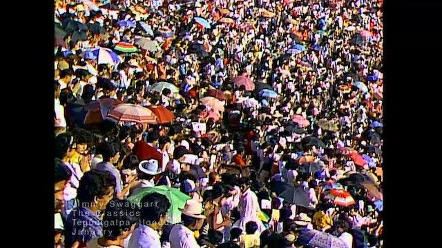 TEGUCIGALPA HONDURAS - 01/17/1988 SUNDAY CRUSADE