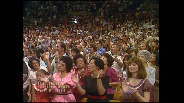 HONOLULU HAWAII - 04/01/1984 SUNDAY CRUSADE