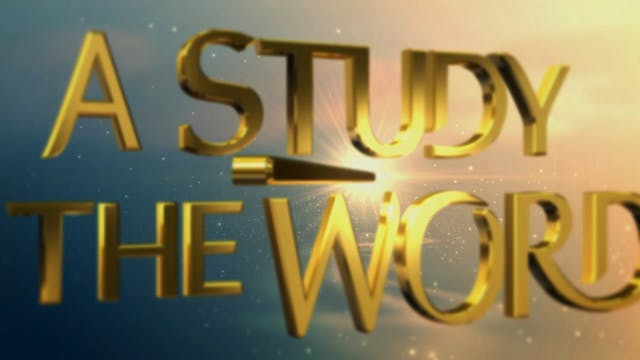 A Study In The Word - Aug. 11th, 2021