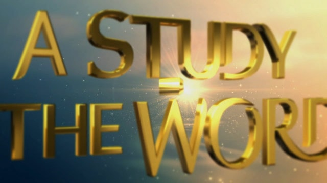 A Study In The Word - Nov. 5th, 2020