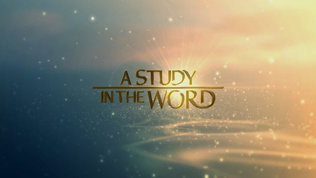 A Study In The Word - Jul. 30th, 2021