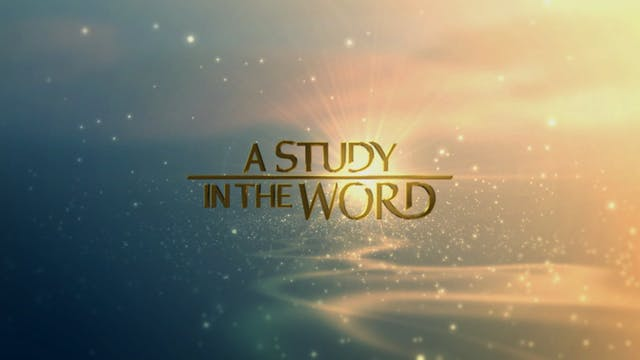 A Study In The Word - Jul. 20th, 2021