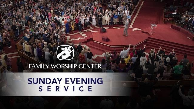 Family Worship Center Sunday Evening Service