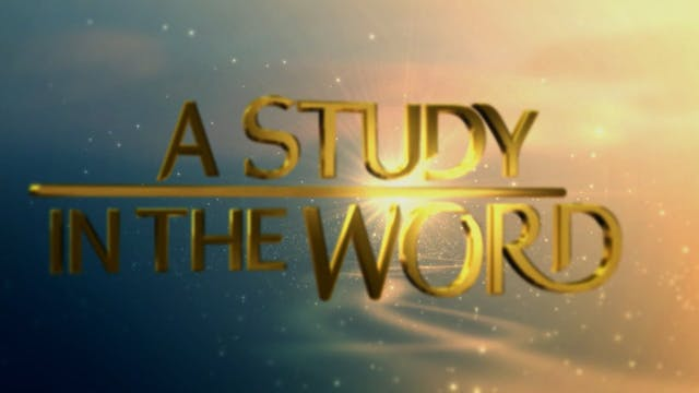 A Study In The Word - Sep. 8th, 2021