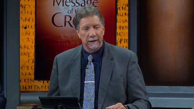 The Message Of The Cross - May 11th, ...