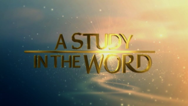 A Study In The Word - Sep. 9th, 2021