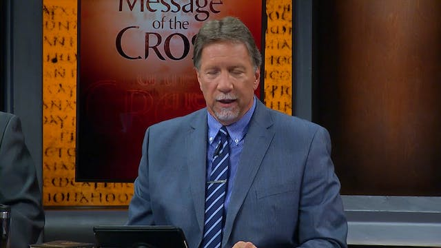 The Message Of The Cross - Jun. 11th,...