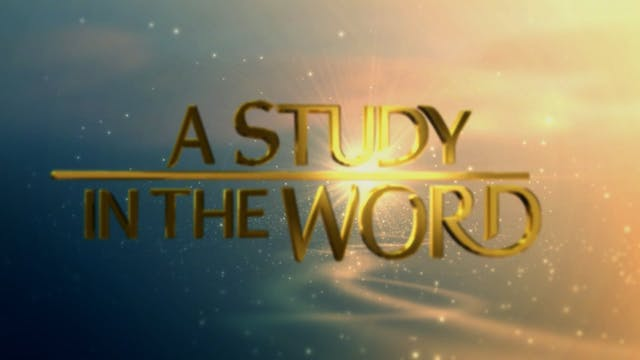 A Study In The Word - Sep. 21st, 2021