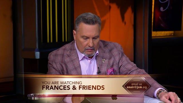 Frances & Friends - Oct. 5th, 2021