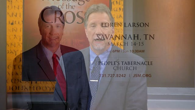 The Message Of The Cross - Mar. 11th,...