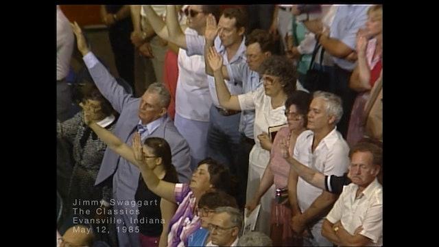 EVANSVILLE INDIANA - 05/12/1985 SUNDAY CRUSADE