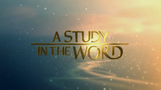 A Study In The Word - Jul. 29th, 2021