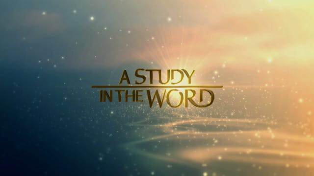 A Study In The Word - Sep. 15th, 2021
