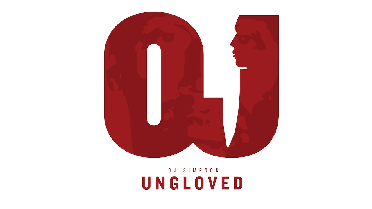 O.J. SIMPSON: UNGLOVED®