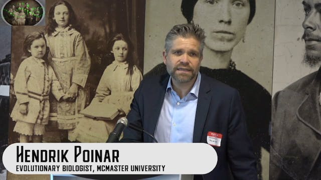 Part 3 - The Science of Genetic Genealogy by Hendrik Poinar