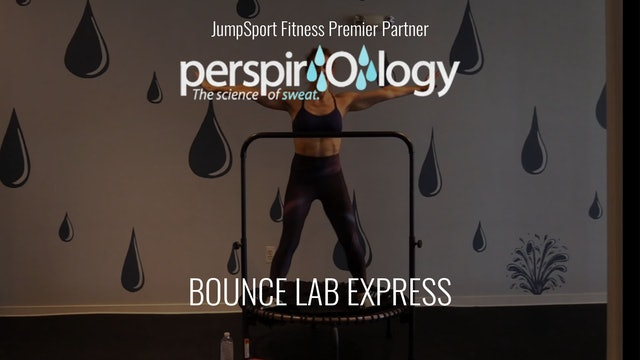 32-Min. Bounce Lab Express   Level 2   Perspirology