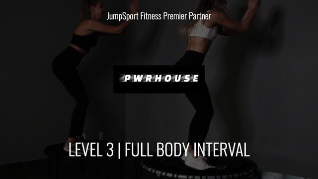 Level 3 | Total Body Interval | PWRHOUSE with Courtney