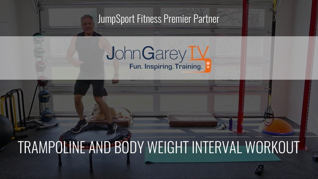 John Garey TV: Trampoline and Body Weight Interval Workout