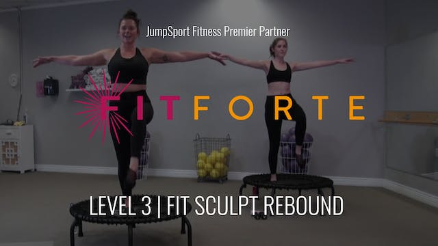 Level 3 | Fit Sculpt Rebound | FitFor...
