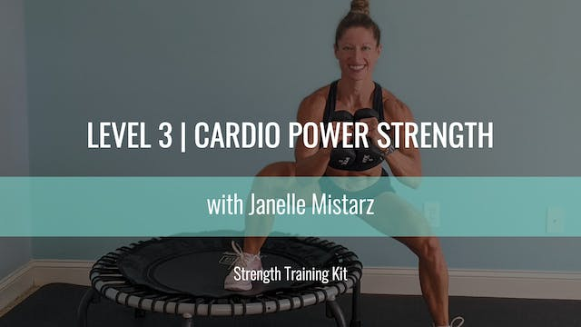 Level 3 | Cardio Power Strength | Jan...