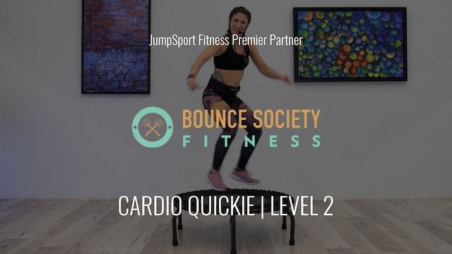Level 2 | Cardio | Bounce Society with Sara