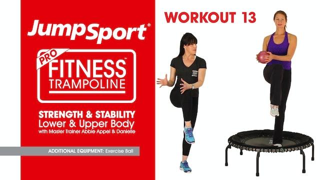 Strength & Stability – Lower & Upper Body
