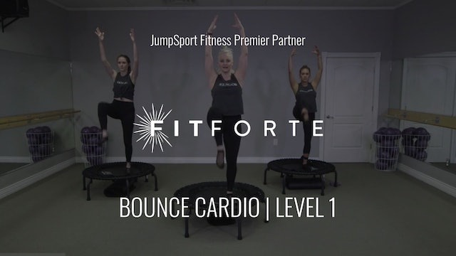 Level 1 | Bounce Cardio | Fit Forte with Brena