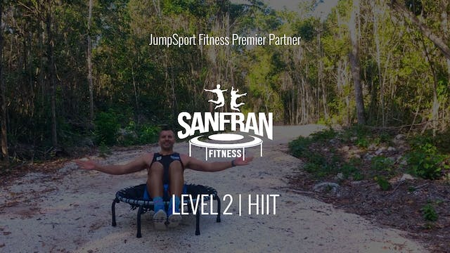 Level 2 | HIIT | SanFran Fitness with...