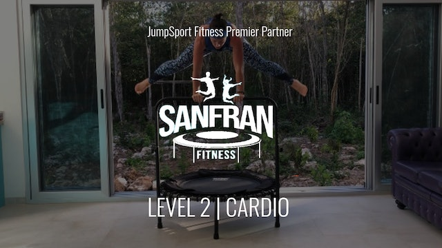 Level 2 | Cardio | Claire with SanFran Fitness