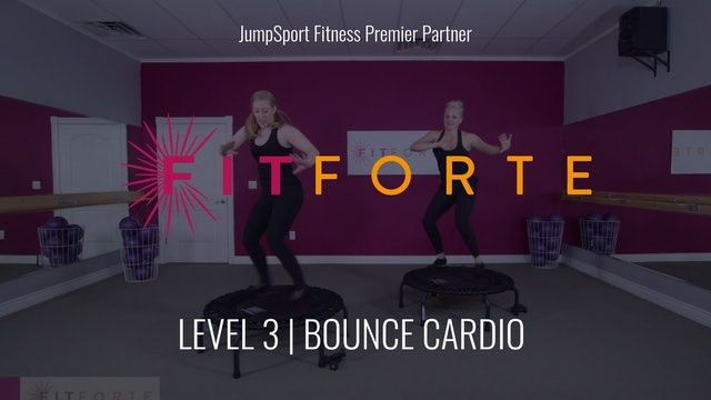 Level 3 | Bounce Cardio | FitForte with Karen