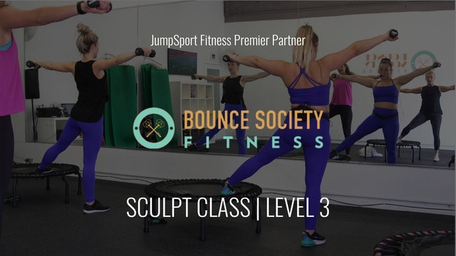 Level 3 | Sculpt Class | Bounce Society with Talia